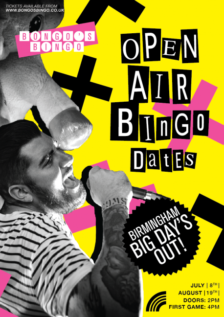 Bongo's Bingo's Big Days Out in Birmingham - Sat 8th July and Sat 19th Aug - flyer